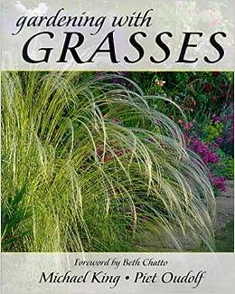 Gardening With Grasses King Michael Oudolf Piet 9780711212022