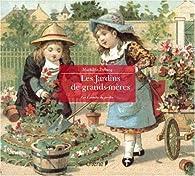 Jardins de grands-mères par Mathilde Trébucq