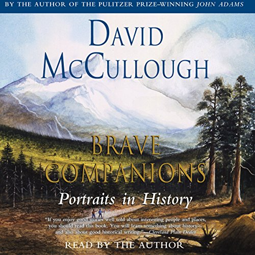 Brave Companions: Portraits in History Audiobook [Free Download by Trial] thumbnail