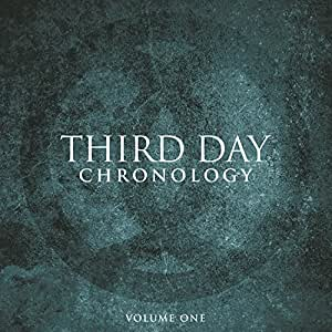 Third Day Chronology (Volume One)