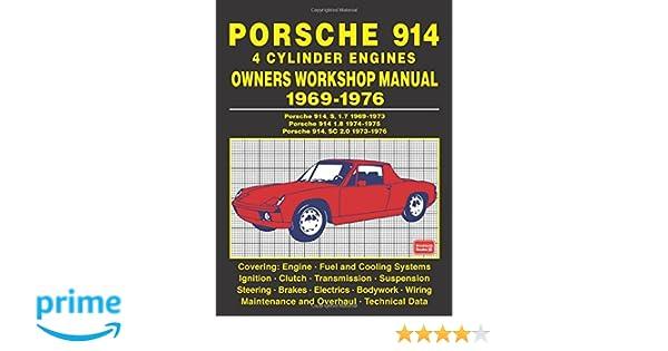 Porsche 914 4 cylinder engines owners workshop manual 1969 1976 porsche 914 4 cylinder engines owners workshop manual 1969 1976 brooklands books ltd 9781783181339 amazon books fandeluxe Images