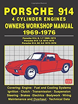 porsche 914 4 cylinder engines owners workshop manual 1969 1976 porsche 914 fuel lines porsche 914 4 cylinder engines owners workshop manual 1969 1976 brooklands books ltd 9781783181339 amazon com books