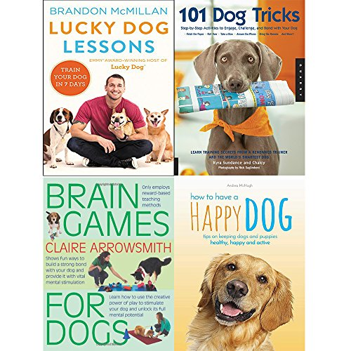 Lucky dog lessons [hardcover], 101 dog tricks, brain games for dogs and how to have a happy dog 4 books collection set