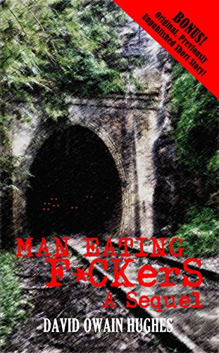 Man Eating F*ckers (Man Eating F*cks Book 2) by [Hughes, David Owain]