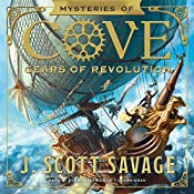 Gears of Revolution: The Mysteries of Cove Series, Book 2 | J. Scott Savage