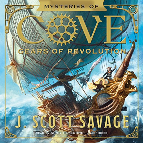 Gears of Revolution: The Mysteries of Cove Series, Book 2