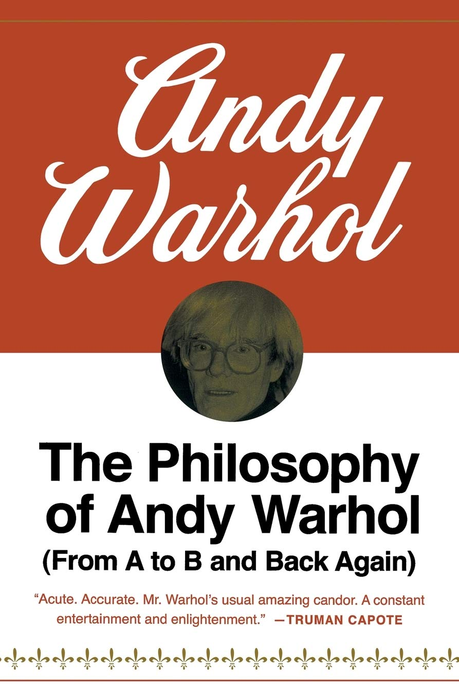 PHILOSOPHY OF ANDY WARHOL: From A to B and Back Again Harbrace Paperbound  Library ; Hpl 75: Amazon.es: Warhol, Andy: Libros en idiomas extranjeros