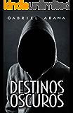 Destinos Oscuros