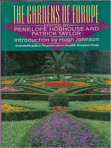 The Gardens Of Europe Penelope Hobhouse 9780679400417 Amazon