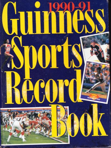 (1990-1991 Guinness Sports Record Book (Guiness Book of World Records (excerpted)))