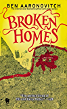 Broken Homes: A Rivers of London Novel (PC Peter Grant Book 4)