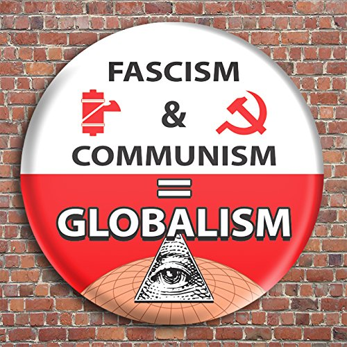 6-pack-fascism-and-communism-equal-globalism-no-right-no-left-only-freedom-button-pin-badge-six-butt
