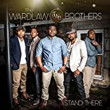 wardlaw brothers - Stand There