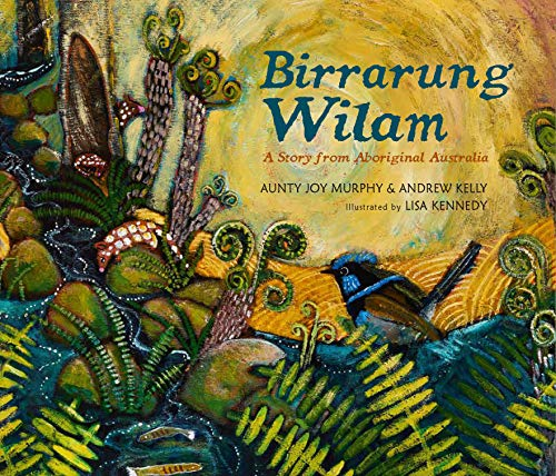 Book Cover: Birrarung Wilam: A Story from Aboriginal Australia