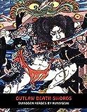 Outlaw Death Swords: Suikoden Heroes by Kuniyoshi