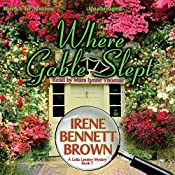 Where Gable Slept: A Celia Landrey Mystery, Book 1 | Irene Bennett Brown