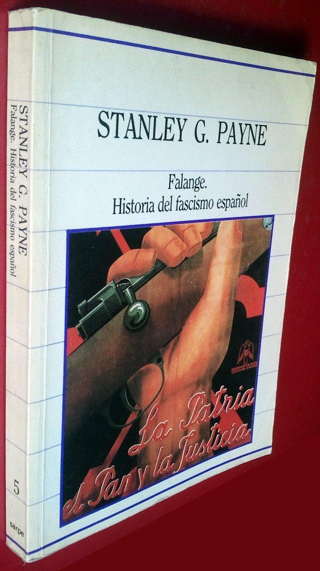 FALANGE. HISTORIA DEL FASCISMO ESPAÑOL.: Amazon.es: Payne,Stanley G.: Libros