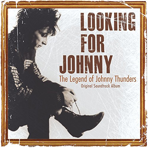 Looking for Johnny: The Legend of Johnny Thunders (Original Soundtrack) (Looking For Johnny The Legend Of Johnny Thunders)