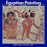 Egyptian Painting, T. G. James, 0674241533