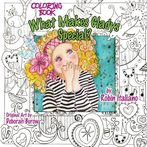 What Makes Gladys Special Coloring Book Robin Italiano