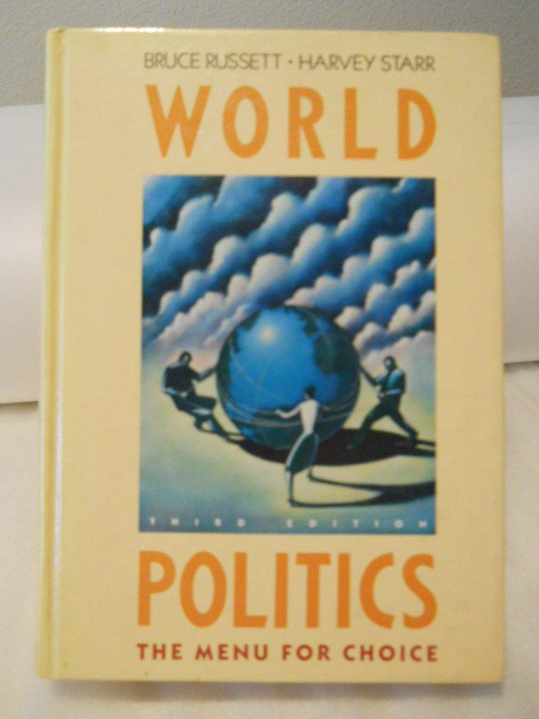 World Politics: The Menu for Choice: Bruce M. Russett, Harvey Starr:  9780716719601: Amazon.com: Books