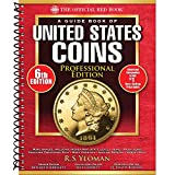 A Guide Book of United States Coins Professional Edition, 6th Edition (Official Red Book)
