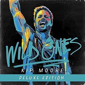 Kip Moore - 'Wild Ones'