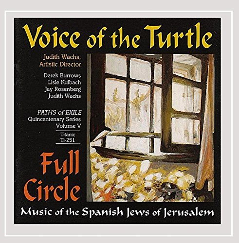 (Full Circle: Music of the Spanish Jews of Jerusalem)