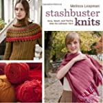 Stashbuster Knits: Tips, Tricks, and...