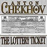 The Lottery Ticket | Anton Chekhov