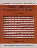 TI-83 Manual for Introduction to the Practice of Statistics, Third Edition 0716734028 Book Cover