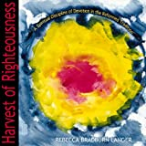 Harvest of Righteousness, Rebecca Bradburn Langer, 0664500285