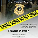 The Bastard Mummy | Frank Zafiro