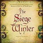 The Siege Winter: A Novel | Ariana Franklin,Samantha Norman