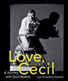 Love, Cecil: A Journey with Cecil Beaton
