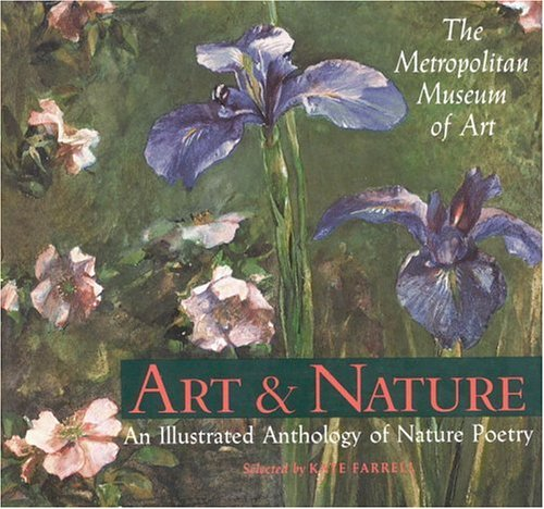 Art & Nature: An Illustrated Anthology Of Nature Poetry