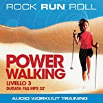 Power Walking Livello 3 | Rock Run Roll
