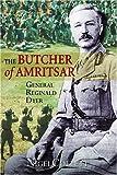 The Butcher of Amritsar, Nigel Collett, 185285457X