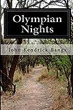 Olympian Nights, John Kendrick Bangs, 1500178888