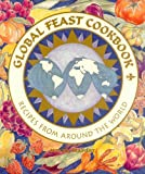 Global Feast Cookbook, Mystic Seaport Museum Staff, 0939510251