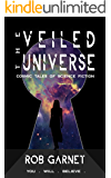 The Veiled Universe: Cosmic Tales of Science Fiction