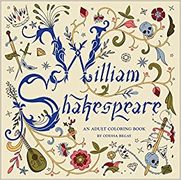 william shakespeare an adult coloring book odessa begay 9781454709992 amazoncom books - Amazon Adult Coloring Books