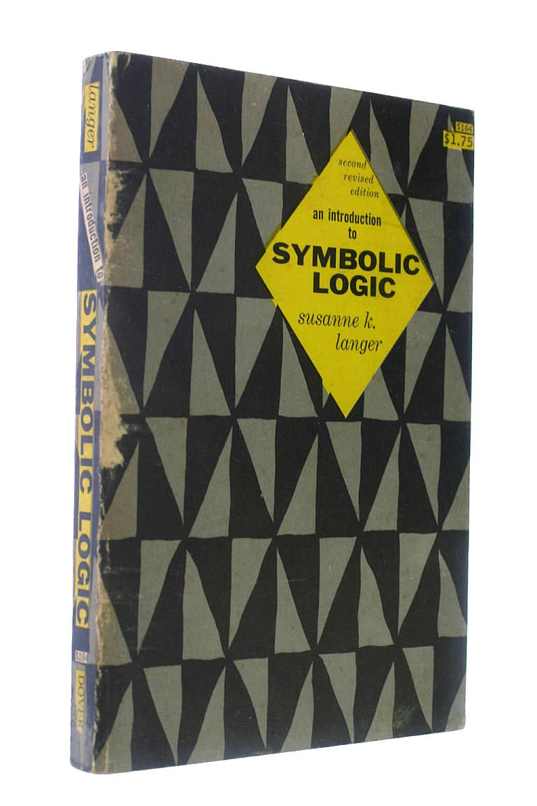 An Introduction To Symbolic Logic Second Edition Revised Books