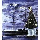 Los viajes del abuelo (Spanish Edition)