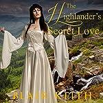 The Highlander's Secret Love | Blair Keith