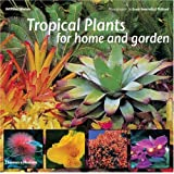 Tropical Plants for Home and Garden