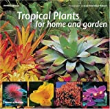 Tropical Plants for Home and Garden, William Warren, 0500283419