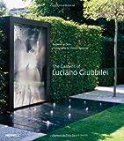 The Gardens of Luciano Giubbilei, Andrew Wilson, 1858945356