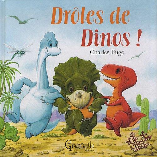 DROLES DE DINOS (French Edition) COLLECTIF