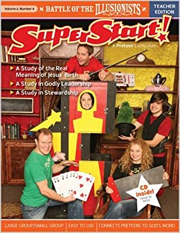 Battle of the Illusionists Teacher Guide (SuperStart: A PreTeen Curriculum) by Standard Publishing (2009-10-01)